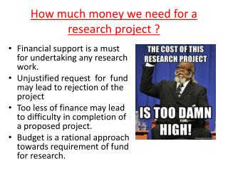 How much money we need for a research project ?