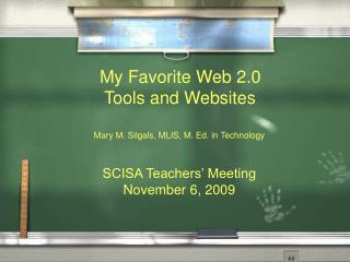 SCISA Teachers' Meeting November 6, 2009