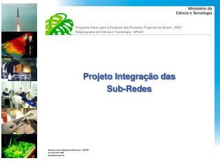 Programa Piloto para a Proteção das Florestas Tropicais do Brasil - PPG7