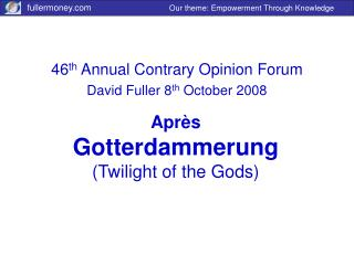 Apr è s Gotterdammerung (Twilight of the Gods)