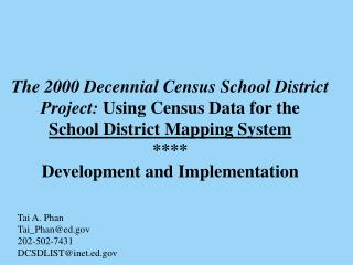 The 2000 Decennial Census School District Project:  Using Census Data for the