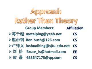 Approach  Rather  T han Theory