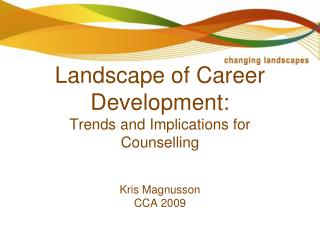 The Changing Landscape of Career Development: Trends and Implications for Counselling
