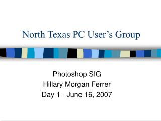 North Texas PC User's Group