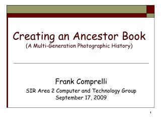 Creating an Ancestor Book (A Multi-Generation Photographic History)