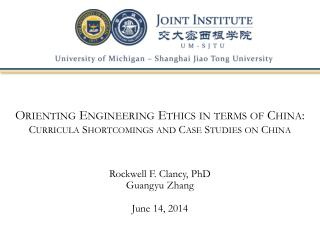 Orienting Engineering Ethics in terms of  China: Curricula  Shortcomings and Case Studies on China