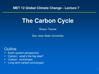 MET 12 Global Climate Change - Lecture 7