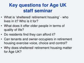 Key questions for Age UK  staff seminar