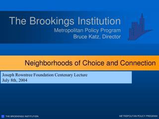 Metropolitan Policy Program Bruce Katz, Director