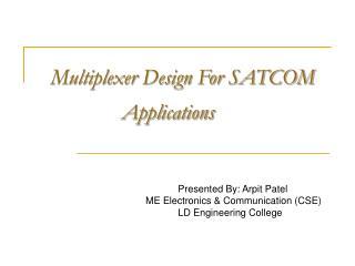 Multiplexer Design For SATCOM   Applications