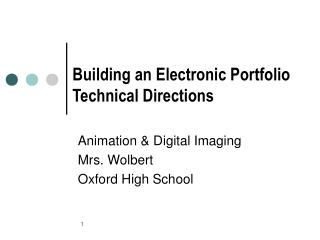 Building an Electronic Portfolio Technical Directions