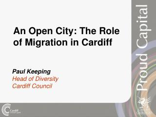 An Open City: The Role of Migration in Cardiff