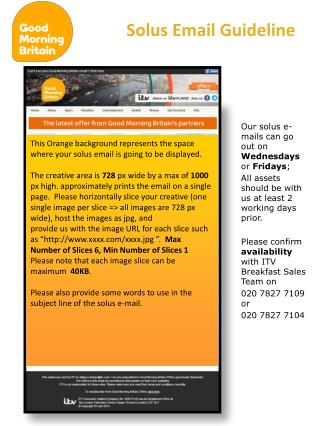 Our solus e-mails can go out on  Wednesdays  or  Fridays ;