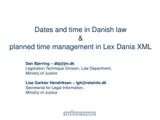 Dates and time in Danish law & planned time management in Lex Dania XML