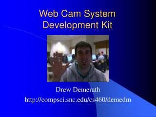 Web Cam System Development Kit