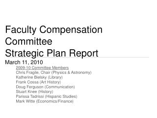 Faculty Compensation Committee Strategic Plan Report March 11, 2010