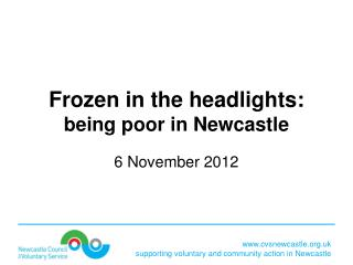 Frozen in the headlights: being poor in Newcastle