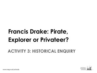ACTIVITY 3: HISTORICAL ENQUIRY