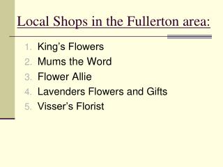 Local Shops in the Fullerton area: