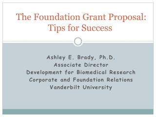 The Foundation Grant Proposal: Tips for Success