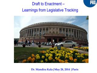 Draft to Enactment –  Learnings  from Legislative Tracking