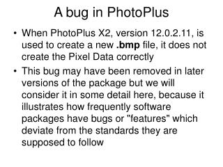 A bug in PhotoPlus