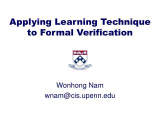 Applying Learning Technique to Formal Verification