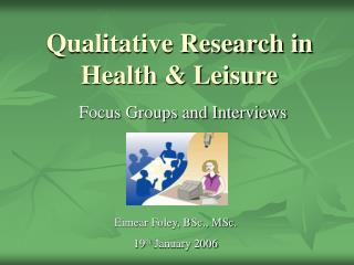 Qualitative Research in Health & Leisure
