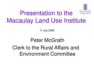 Presentation to the Macaulay Land Use Institute