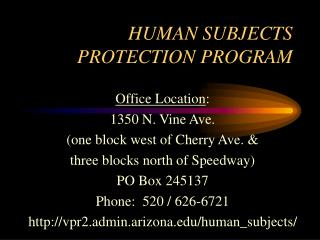 HUMAN SUBJECTS PROTECTION PROGRAM