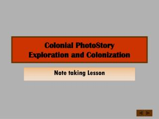 Colonial PhotoStory Exploration and Colonization