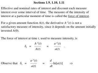The force of interest at time  t , used to measure intensity, is
