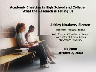 Academic Cheating in High School and College:  What the Research is Telling Us