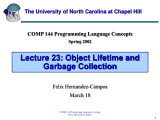 Lecture 23: Object Lifetime and Garbage Collection