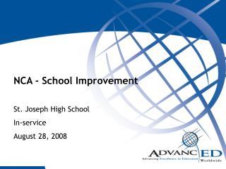 NCA - School Improvement St. Joseph High School In-service August 28, 2008