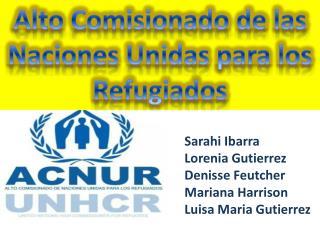 Alto Comisionado de las Naciones Unidas para los Refugiados