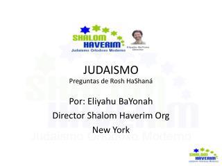 JUDAISMO Preguntas de Rosh HaShan�