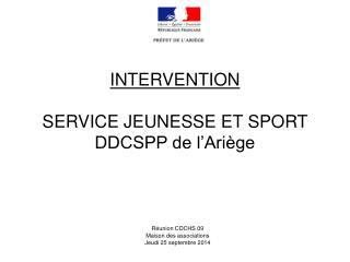 INTERVENTION SERVICE JEUNESSE ET SPORT  DDCSPP de l'Ariège