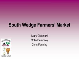 South Wedge Farmers� Market