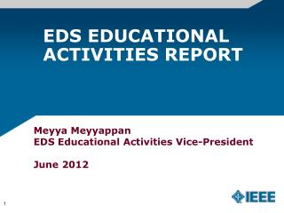 EDS EDUCATIONAL ACTIVITIES REPORT