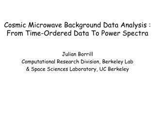 Cosmic Microwave Background Data Analysis :  From Time-Ordered Data To Power Spectra