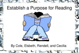 Establish a Purpose for Reading