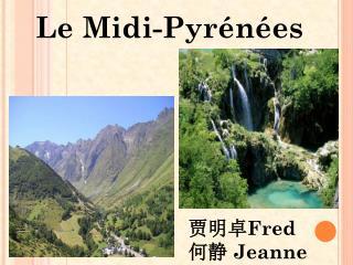 Le Midi-Pyrénées