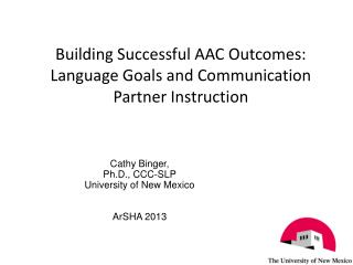 Building Successful AAC Outcomes: Language Goals and Communication Partner Instruction
