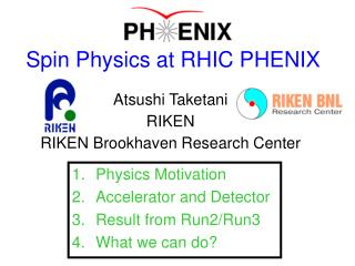 Spin Physics at RHIC PHENIX
