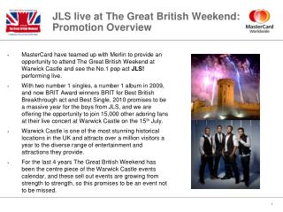 JLS live at The Great British Weekend: Promotion Overview