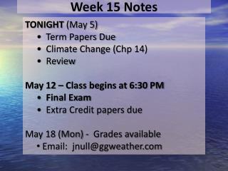 Week 15  Notes