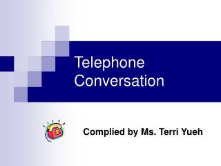 T elephone  Conversation