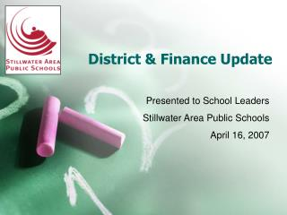 District & Finance Update