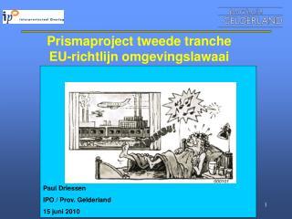 Prismaproject tweede tranche EU-richtlijn omgevingslawaai